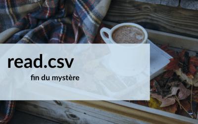 Astuce R : différence entre read.csv() et read.csv2()