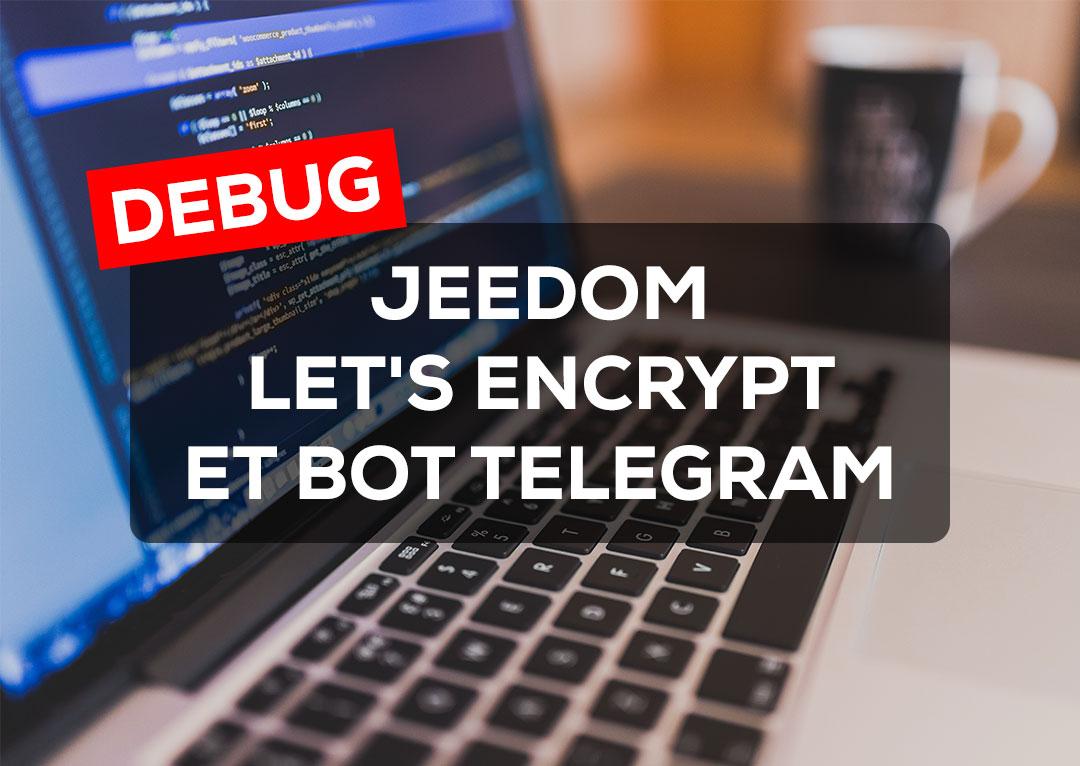 Jeedom, Let's Encrypt et bot Telegram