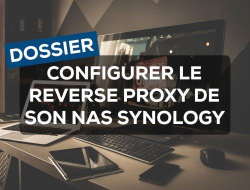 Configurer le Reverse Proxy de son Nas Synology