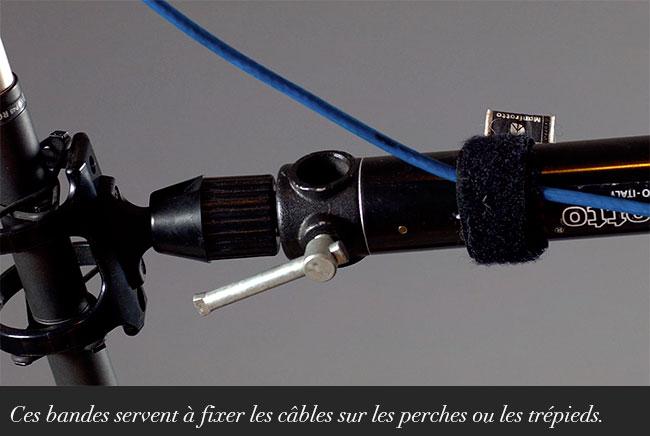 Ces bandes servent à fixer les câbles sur les perches ou les trépieds.