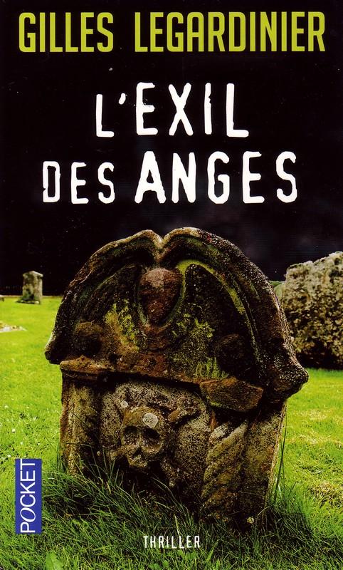 L'exil des anges : Gilles Legardinier