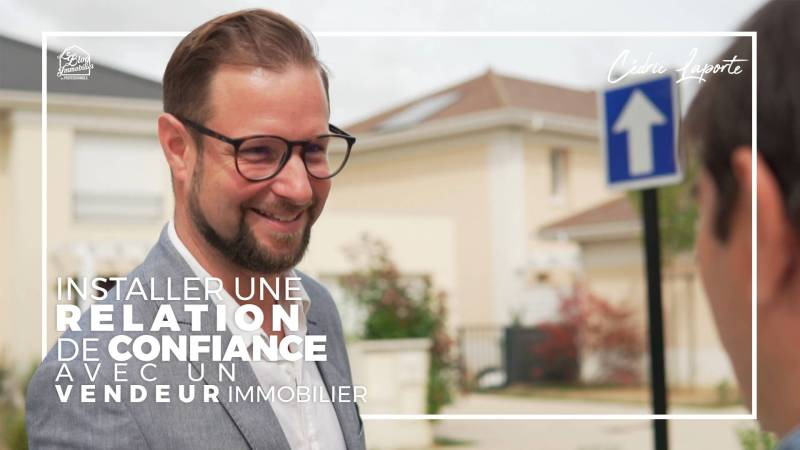 relation de confiance avec vendeur immobilier