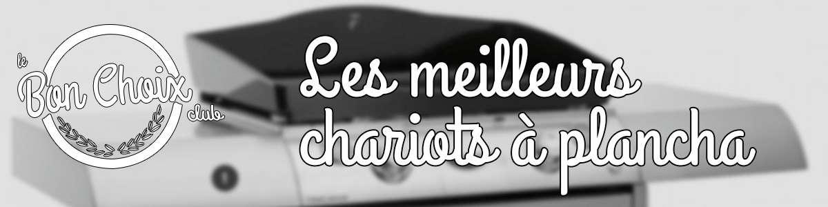 Les Meilleurs Chariots A Plancha Top Comparatif Et Guide D Achat 2021