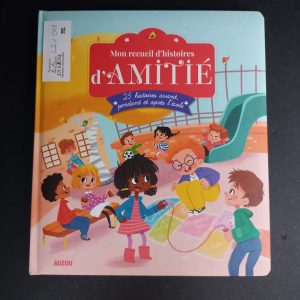 Mon recueil d'histoires d'amitié