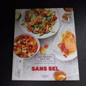 Sans sel : recettes testées à la maison