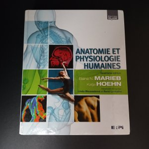 Anatomie et physiologie humaines : 4e edition