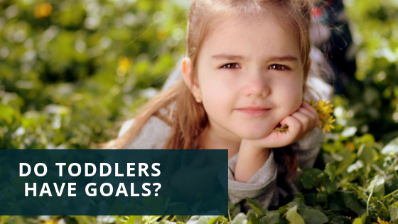 Do Toddlers Have Goals?