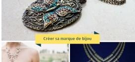 Créer sa marque de bijou