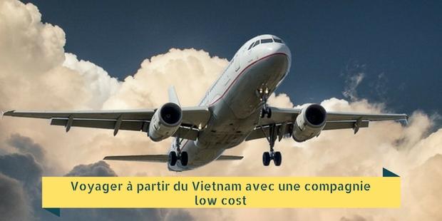 Voyager à partir du Vietnam avec une compagnie low cost