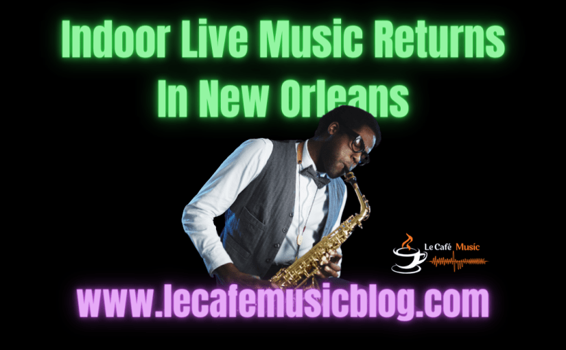 New Orleans Allows Indoor Live Music Events