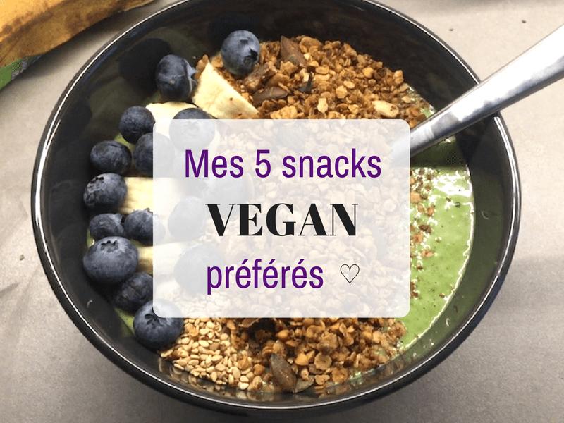 Mes 5 snacks vegan et healthy préférés !