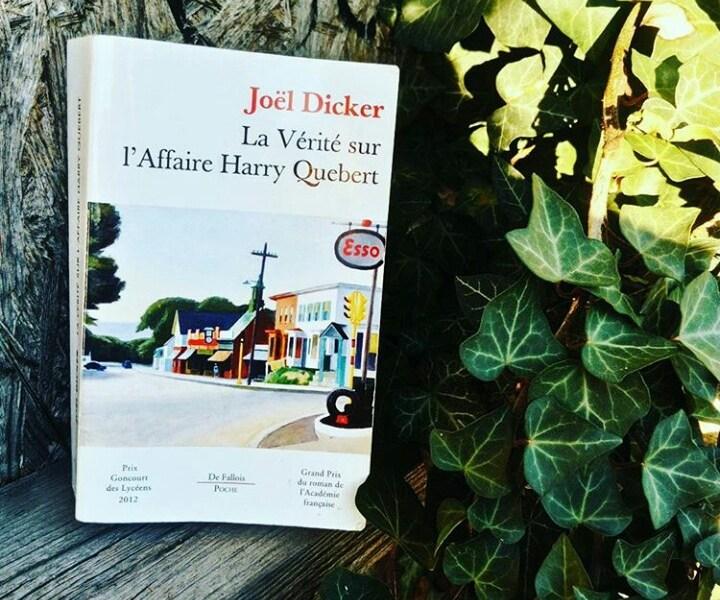 Avis de lecture sur le roman La vérité sur l'affaire Harry Quebert de Joël Dicker