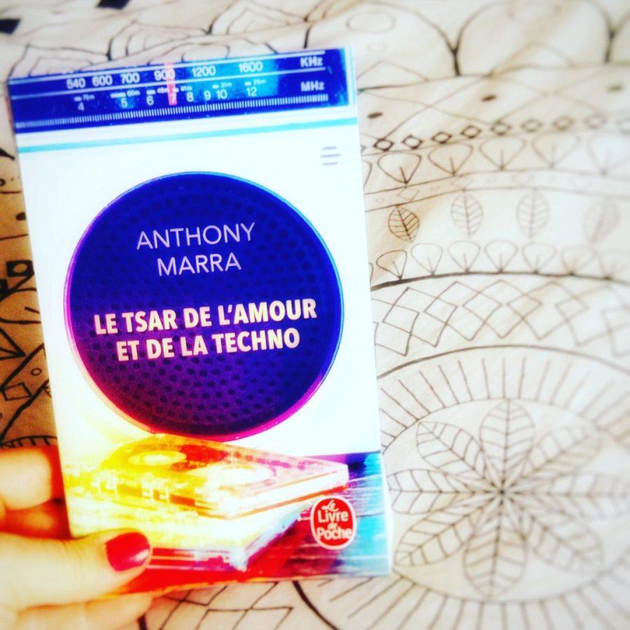 Avis de lecture sur le roman Le tsar de l'amour et de la techno d'Anthony Marra aux éditions Le livre de poche