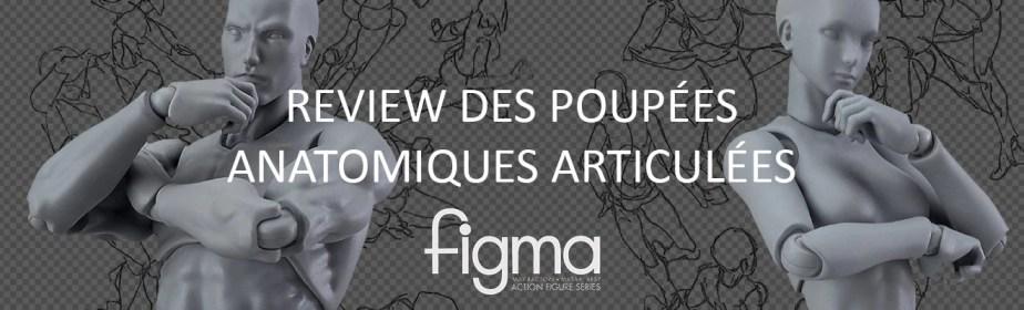 Test des poupées articulées FIGMA | Le Carnet Digital