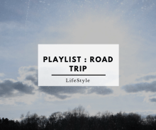 Playlist _ Road Trip - Playlist