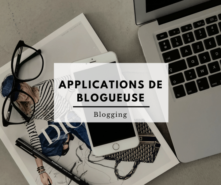 Applications de blogueuse
