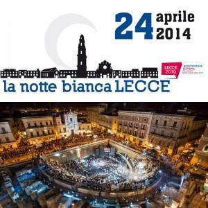 Notte bianca Lecce 2014
