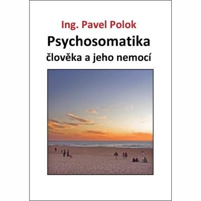 Psychosomatika člověka a jeho nemocí e-kniha