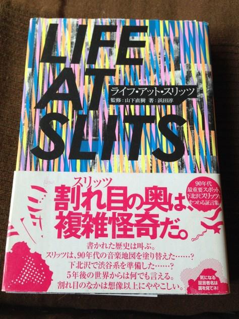 山下さんが下北時代をまとめた「LIFE AT SLITS」P−Vine books