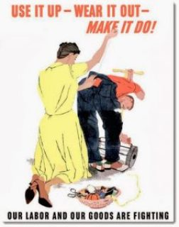 Here are 10 tips on how to use it up, wear it out, make it do, or do without - WWII frugality straight the home front!
