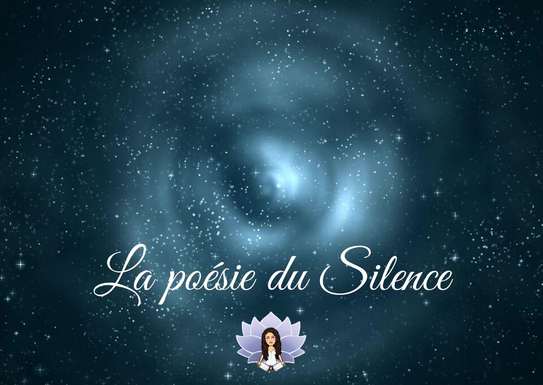 Le Chant de l'Univers - Poésie du Silence - Intériorisation guidée