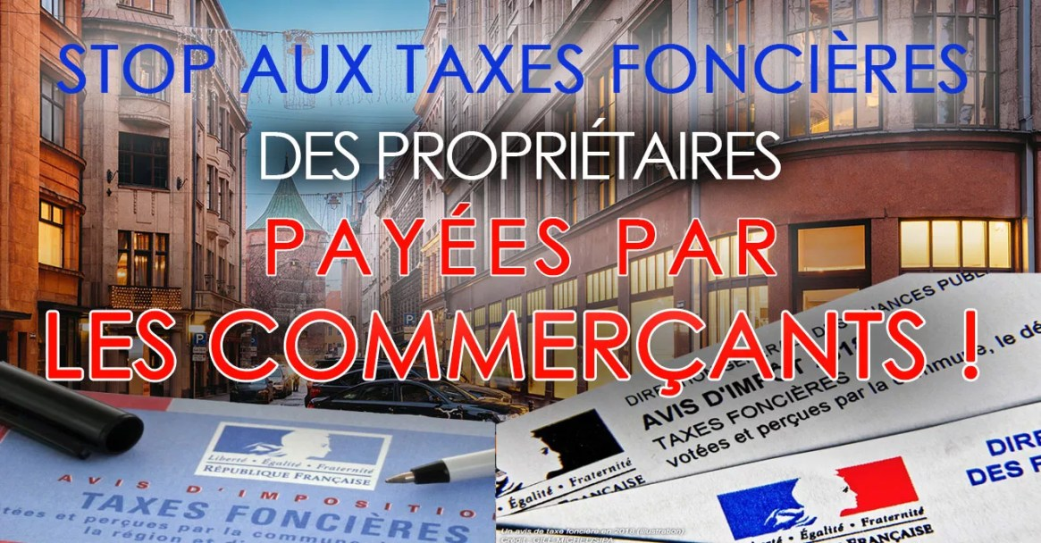 Pétition : Stop aux taxes foncières des propriétaires payées par les commerçants