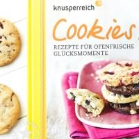 Cookies!  Rezepte für ofenfrische Glücksmomente