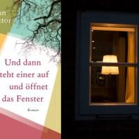 [Interview + Rezension]: Und dann steht einer auf und öffnet das Fenster