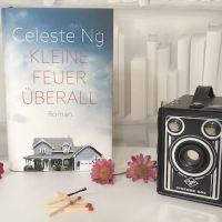 [Rezension] Celeste Ng: Kleine Feuer überall