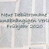 Neue Debütromane Frühjahr 2020