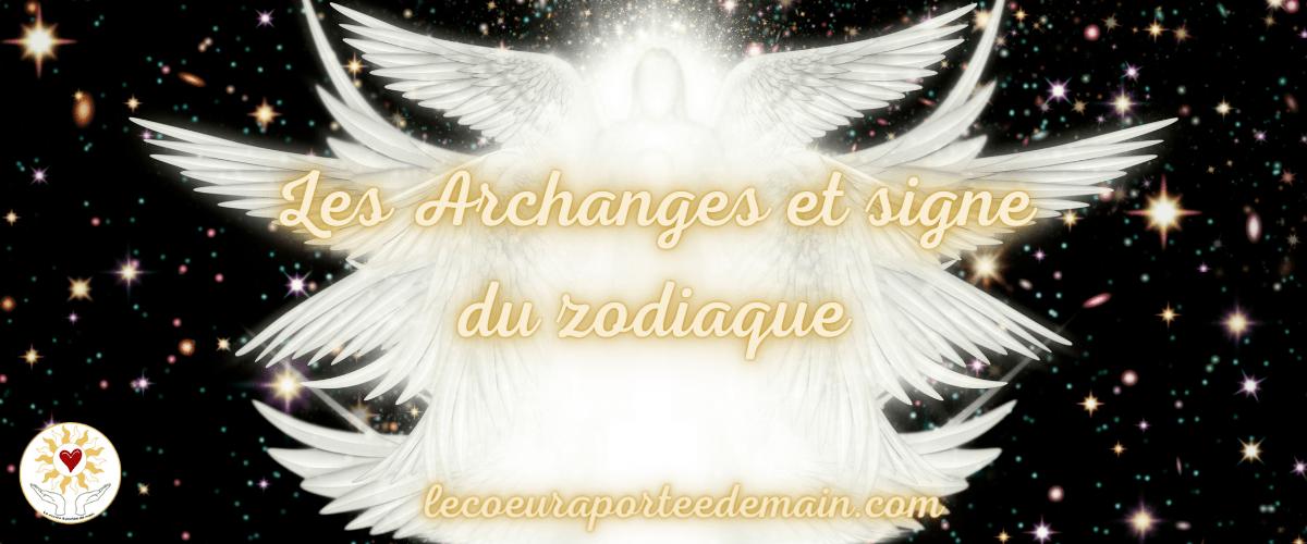 Les Archanges et signe du zodiaque