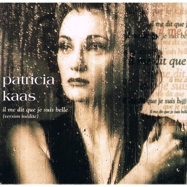"""Résultat de recherche d'images pour """"patricia kaas il me dit que je suis belle"""""""