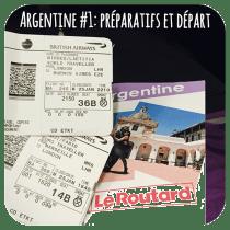 Le récit de nos vacances en Argentine: départ et préparation