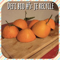 LE-DEFI-BIO-#5--JE-RECYCLE-DES-PEAUX-D-ORANGE2