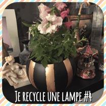 DIY pour décorer une lampe et la transformer en pot de fleur pour décorer son salon