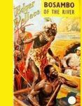 Bosambo of the river