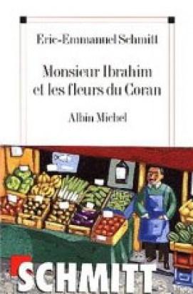 ibrahim - Monsieur Ibrahim et les fleurs du Coran