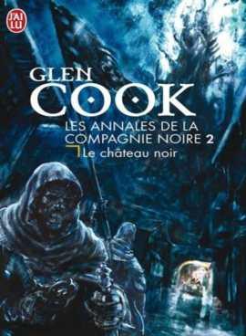 le chateau noir 751x1024 - La Compagnie Noire - Vol.2 - Le château noir