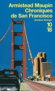 Chroniques de San Francisco vol.1