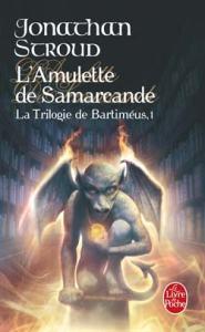 La trilogie de Bartiméus, Tome 1 : L'Amulette de Samarcande