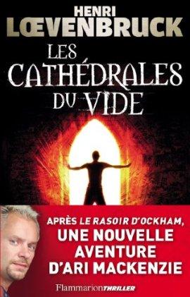 cathedrales du vide 1 - Les cathédrales du vide
