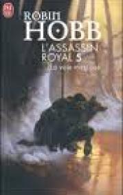 La voie magique — L'assassin royal. vol.5