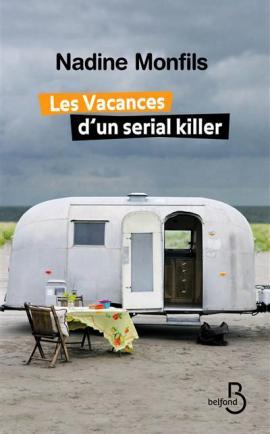 les vacances d un serial killer - Les vacances d'un serial killer