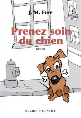 chien erre - Prenez soin du chien