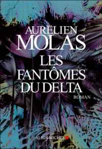 fantomesdelta - Les fantômes du Delta