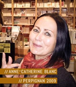 Anne-Catherine Blanc à la librairie Torcatis de Perpignan © Carole R. 2009