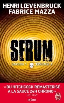 serum4 - Sérum saison 1, épisodes 3, 4, 5 et 6