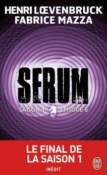 serum6 - Sérum saison 1, épisodes 3, 4, 5 et 6