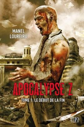 apocalypse Z 1 - Le début de la fin