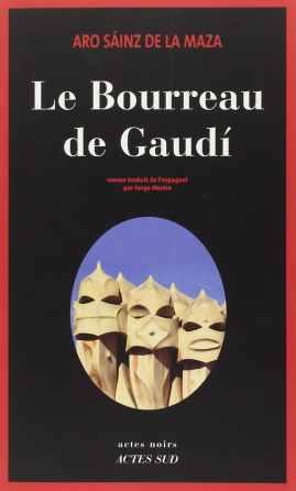 le bourreau de gaudi 617x1024 - Le bourreau de Gaudí